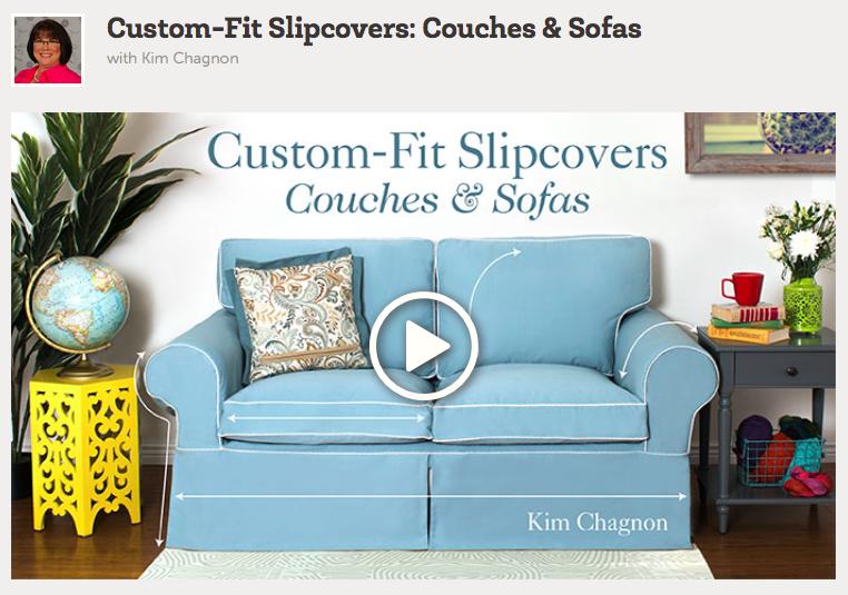 Custom Slipcover class via Craftsy