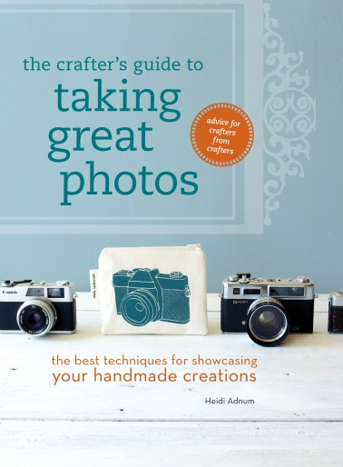 The Crafter's Guide to Taking Great Photos